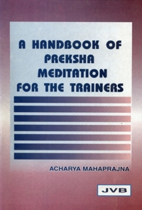 http://www.herenow4u.net/fileadmin/v3media/pics/Books_online/A_Handbook_of_Preksha_Meditation_for_the_Trainers/A_Handbook_of_Preksha_Meditation_for_the_Trainers_200.jpg