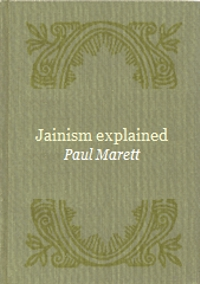 http://www.herenow4u.net/fileadmin/v3media/pics/Books_online/Jainism_Explained/Jainism_Explained_200.jpg