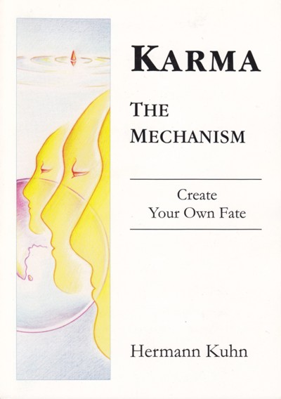http://www.herenow4u.net/fileadmin/v3media/pics/Books_online/Karma_-_The__Mechanism/Karma_-_The__Mechanism_400.jpg