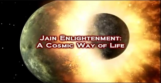 http://www.herenow4u.net/fileadmin/v3media/pics/Jainism/Video_2011/JAIN_ENLIGHTENMENT_-_A_Cosmic_Way_of_Life.jpg