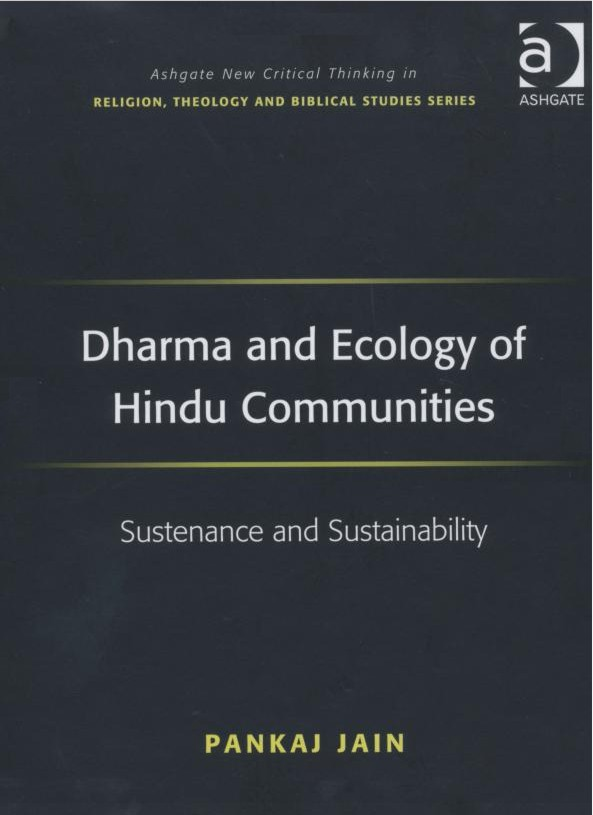 http://www.herenow4u.net/fileadmin/v3media/pics/books/Dharma_and_Ecology_of_Hindu_Communities/Dharma_and_Ecology_of_Hindu_Communities_-_Pankaj_Jain.jpg