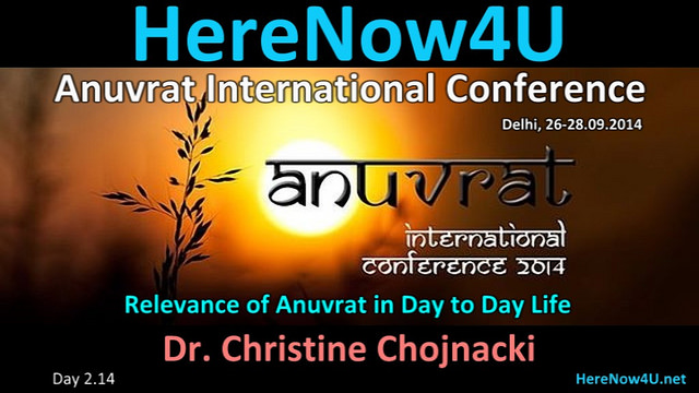 2014.09.27 Anuvrat IC 2.14 Dr. Christine Chojnacki VIDEO