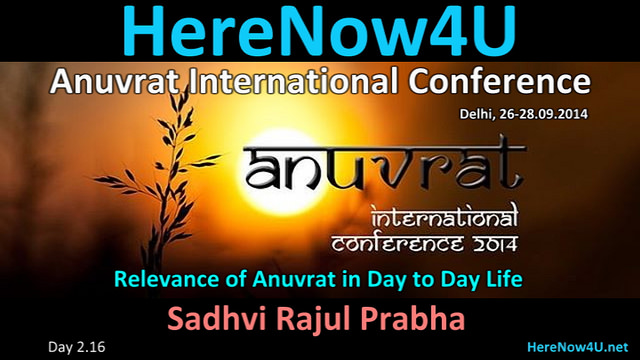 2014.09.27 Anuvrat IC 2.16 Sadhvi Rajul Prabha VIDEO