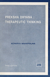 Preksha Dhyana: Therapeutic Thinking