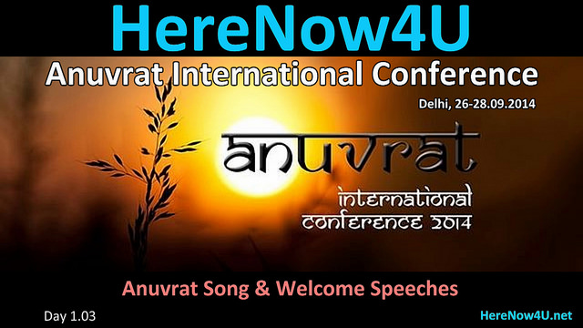 2014.09.26 Anuvrat IC 1.3 Anuvrat Song & Welcome Speeches VIDEO