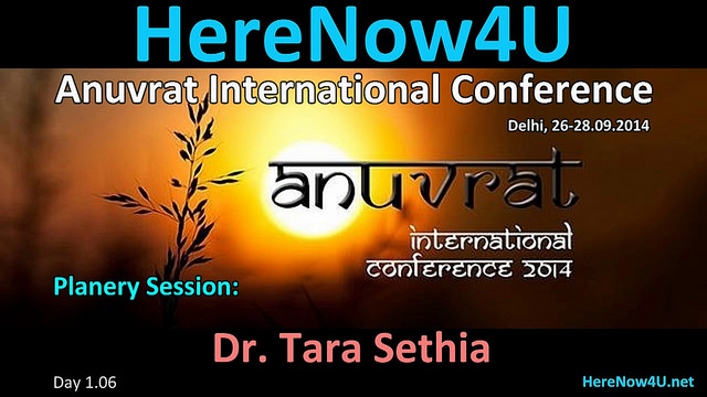 2014.09.26 Anuvrat IC 1.6 Planery Session - Dr. Tara Sethia VIDEO